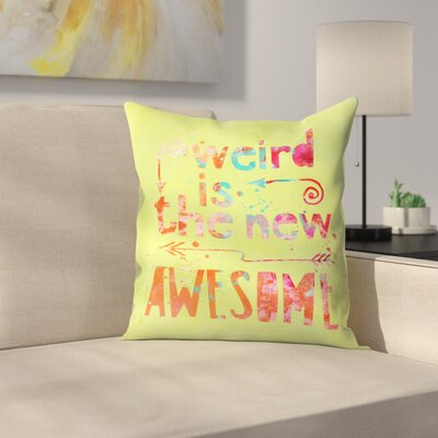 Awesome Weird Throw Pillow Size: 14 x 14, Color: Yellow/Orange