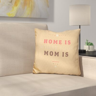 Seabrook Home is Mom Throw Pillow