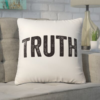 Pettis Truth Throw Pillow Pillow Cover Color: Cream