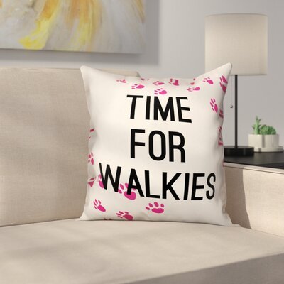 Sharpe Time for Walkies Throw Pillow in , Throw Pillow Size: 18 x 18