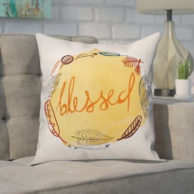 Auger Blessed Throw Pillow Size: 18 x 18, Type: Throw Pillow