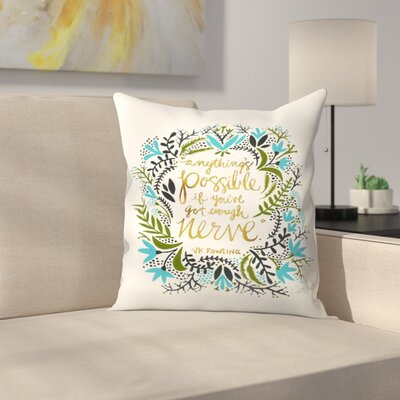 Cat Coquillette Anything is Possible Throw Pillow Size: 14 x 14