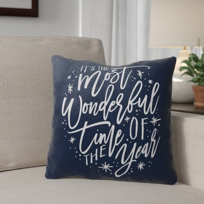 The Most Wonderful Time Outdoor Throw Pillow Color: Blue/ White, Size: 18