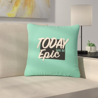 Juan Paolo Epic Day Vintage Outdoor Throw Pillow Size: 18 H x 18 W x 5 D