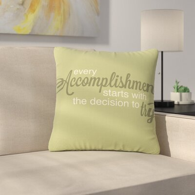 NL designs Accomplishment Typography Outdoor Throw Pillow Size: 16 H x 16 W x 5 D