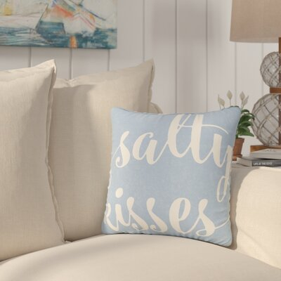 Destin Salty Kisses Typography Cotton Throw Pillow Size: 16 H x 16 W x 6 D, Color: Light Blue