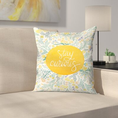 Stay Curious Throw Pillow Color: Yellow/Blue, Size: 14 x 14