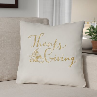 Thanksgiving Indoor/Outdoor Throw Pillow Size: 20 H x 20 W x 4 D, Color: White/Yellow