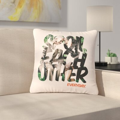 Just L Spoil Each Other Outdoor Throw Pillow Size: 16 H x 16 W x 5 D