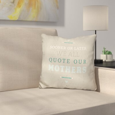 Marenco Quoting Mothers Throw Pillow
