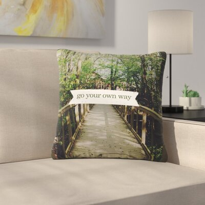 Go Your Own Way Nature Outdoor Throw Pillow Size: 18 H x 18 W x 5 D