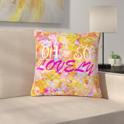 Ebi Emporium Oh So Lovely Outdoor Throw Pillow Size: 16 H x 16 W x 5 D