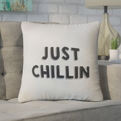 Wirth Just Chillin Text Cotton Throw Pillow