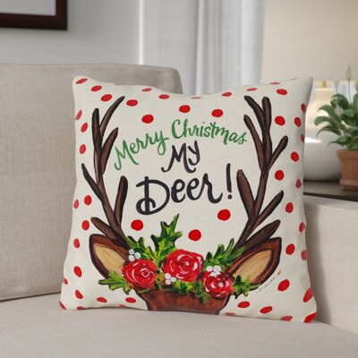 Merry Christmas My Deer Throw Pillow Size: 16 x 16