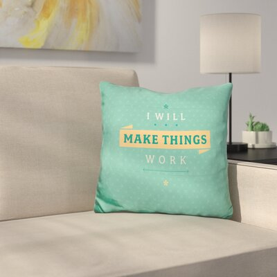 Making It Work Throw Pillow