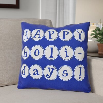 Happy Holidays Word Print Outdoor Throw Pillow Size: 20 H x 20 W, Color: Blue