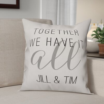 Elezi Together We Have It All Throw Pillow