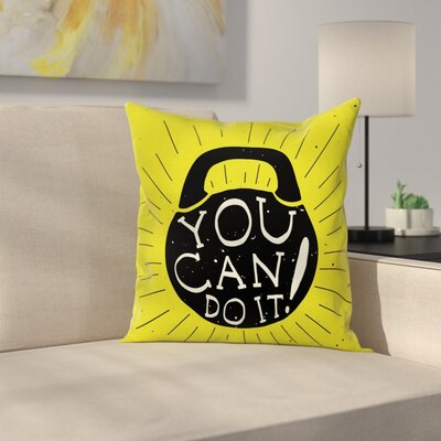 Fitness Weight Kettlebell Text Square Pillow Cover Size: 24 x 24