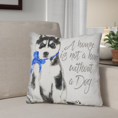 Gerst A Home Is Not a Home Husky Throw Pillow