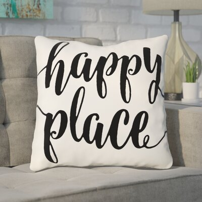 Bolte Happy Place 100% Cotton Throw Pillow Size: 18 H x 18 W x 6 D, Color: Black