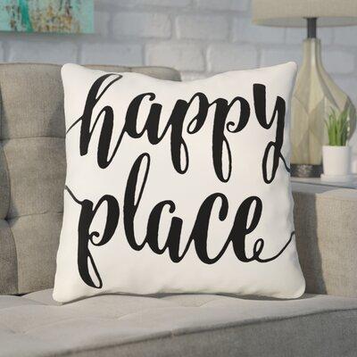 Bolte Happy Place 100% Cotton Throw Pillow Size: 20 H x 20 W x 8 D, Color: Black