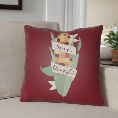 Give Thanks Indoor/Outdoor Throw Pillow Size: 20 H x 20 W x 4 D, Color: Red/Green/White/Yellow