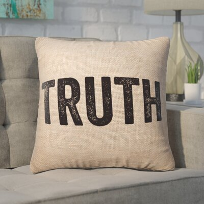 Pettis Truth Throw Pillow Pillow Cover Color: Brown