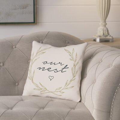 Portwood Our Nest Throw Pillow Size: 16 x 16