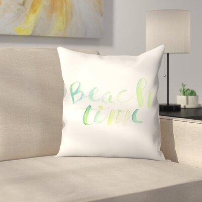 Jetty Printables Watercolor Beach Time Typography Throw Pillow Size: 16 x 16