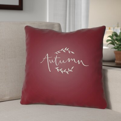 Autumn Indoor/Outdoor Throw Pillow Size: 20 H x 20 W x 4 D, Color: Red/White