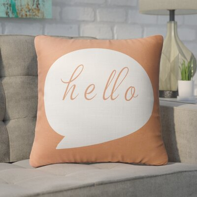 Rossana Hello Throw Pillow Size: 24 x 24