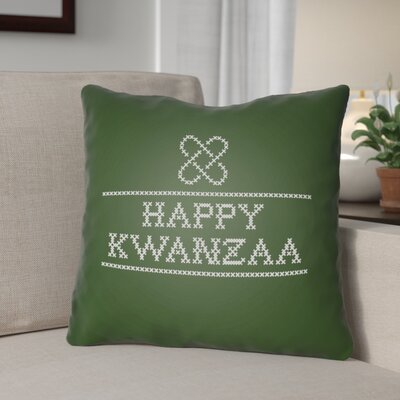 Happy Kwanzaa Indoor/Outdoor Throw Pillow Size: 20 H x 20 W x 4 D, Color: Green