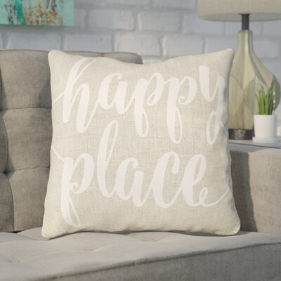 Bolte Happy Place 100% Cotton Throw Pillow Size: 20 H x 20 W x 8 D, Color: Beige
