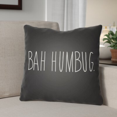 Bah Humbug Indoor/Outdoor Throw Pillow Size: 20 H x 20 W x 4 D, Color: Black / White