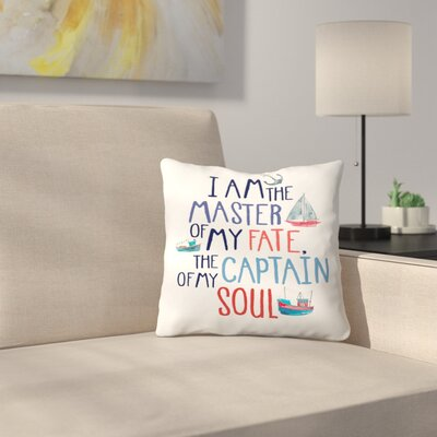Elena ONeill I Am the Master of My Fate Throw Pillow Size: 16 x 16