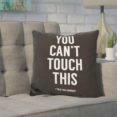 Hertel You Cant Touch This Throw Pillow