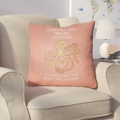 Colindale Octopus Throw Pillow Size: 18 H x 18 W x 4 D, Color: Coral