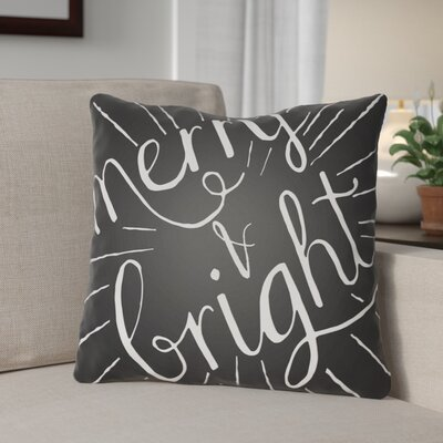 Merry and Bright Indoor/Outdoor Throw Pillow Size: 18 H x 18 W x 4 D, Color: Black / White
