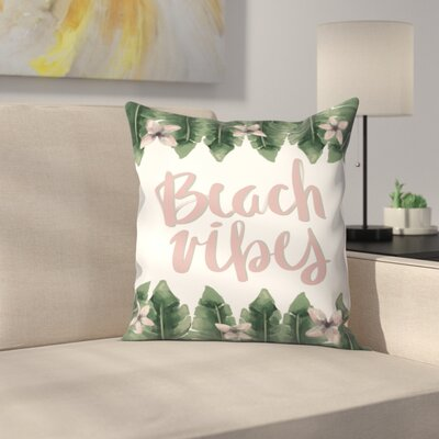 Jetty Printables Beach Vibes Typography Throw Pillow Size: 18 x 18