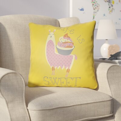 Colinda Life Is Sweet Throw Pillow Size: 18 H x 18 W x 4 D, Color: Yellow