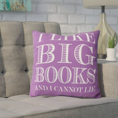 Ewalt I like Big Books Throw Pillow Color: Purple