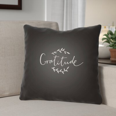 Gratitude Indoor/Outdoor Throw Pillow Size: 18 H x 18 W x 4 D, Color: Black/White