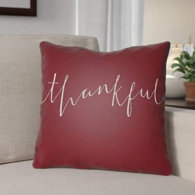 Thankful Indoor/Outdoor Throw Pillow Size: 20 H x 20 W x 4 D, Color: Red/White