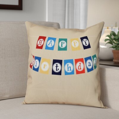 Happy Birthday Print Outdoor Throw Pillow Size: 18 H x 18 W, Color: Taupe