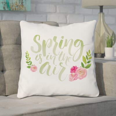 Jamestown Spring Is in the Air Throw Pillow Size: 16