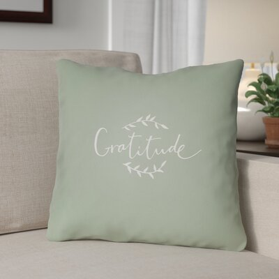 Gratitude Indoor/Outdoor Throw Pillow Size: 20 H x 20 W x 4 D, Color: Green/White