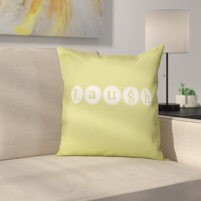 Sperber Laugh Throw Pillow Size: 26 H x 26 W, Color: Green