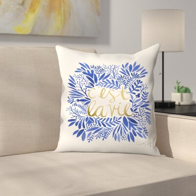 Thats Life Throw Pillow Size: 18 x 18