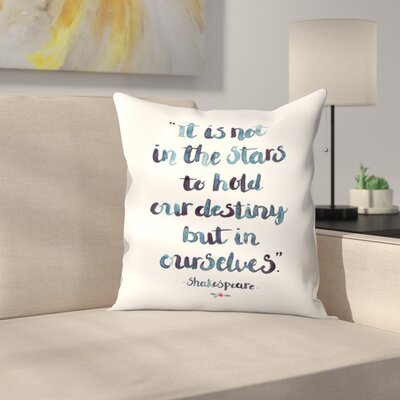 Elena ONeill Skakespeare Quote Throw Pillow Size: 16 x 16
