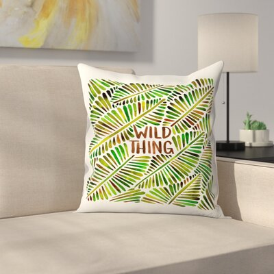 Wild Thing Throw Pillow Size: 18 x 18